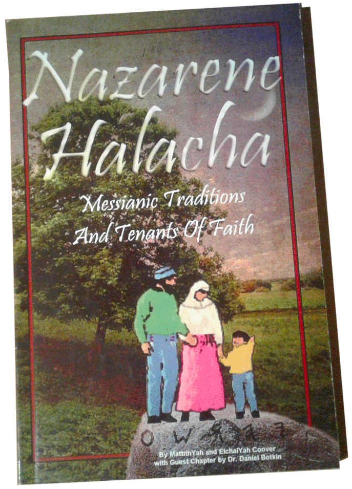 Nazarene Halacha - Traditions and Tenants of Messianic Faith