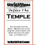 Uncleanness Defiles The Temple